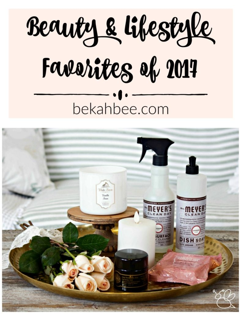 beauty and lifestyle favorites of 2017